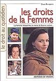 Les droits de la femme | Bourgeois, Danie,. Auteur