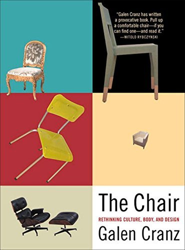 the-chair-rethinking-culture-body-and-design-by-galen-cranz-2000-01-01