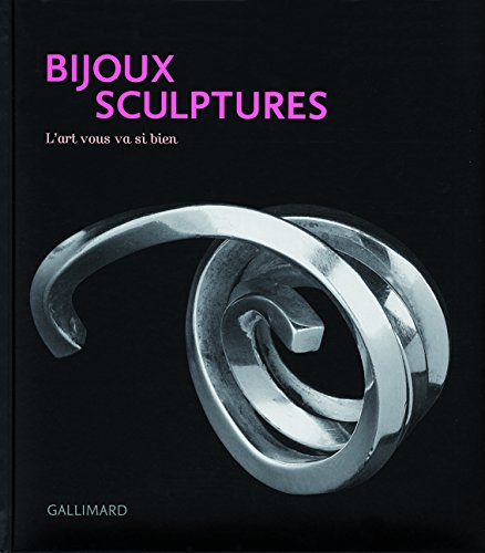 Bijoux sculptures : L'art vous va si bien par Diane Venet