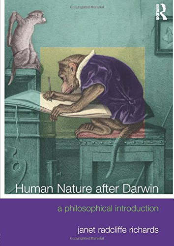 Human Nature After Darwin: A Philosophical Introduction (Philosophy and the Human Situation)
