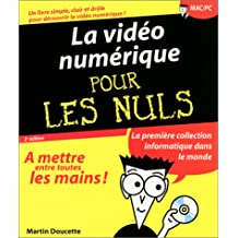 La Vidéo numérique pour les nuls