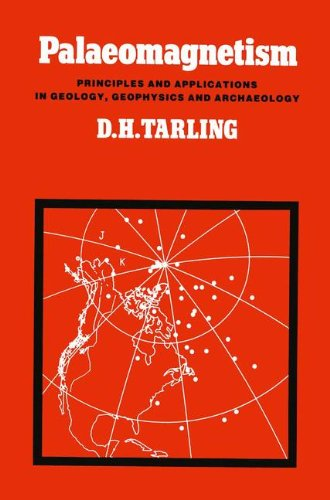 Palaeomagnetism: Principles and Applications in Geology, Geophysics and Archaeology por Donald H. Tarling