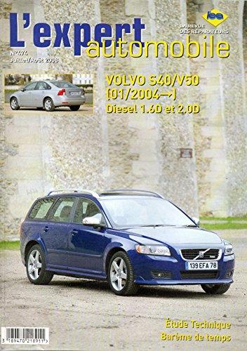 revue-technique-lexpert-automobile-n-474-volvo-s40-v50-depuis-01-2004-diesel-16-d-et-20-d