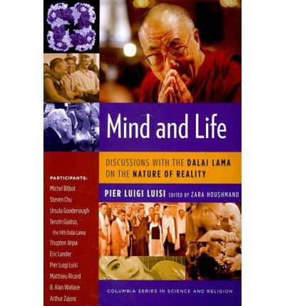 [(Mind and Life: Discussions with the Dalai Lama on the Nature of Reality)] [Author: Pier Luigi Luisi] published on (December, 2010)