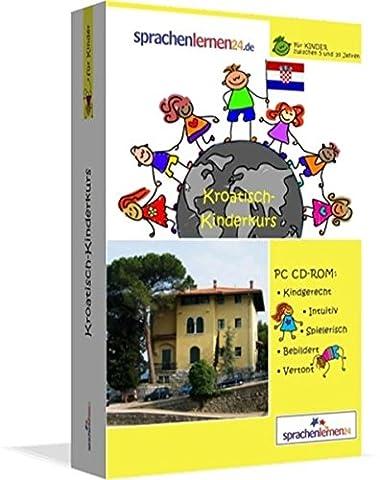 Kroatisch-Kindersprachkurs von Sprachenlernen24.de: Kindgerecht bebildert und vertont für ein spielerisches Kroatischlernen. Ab 5 Jahren. PC CD-ROM für Windows 8,7,Vista,XP / Linux / Mac OS X