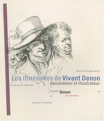 Les itinéraires de Vivant Denon, dessinateur et illustrateur