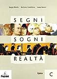 Scarica Libro SEGNI SOGNI R VOL C (PDF,EPUB,MOBI) Online Italiano Gratis