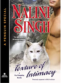 Texture of Intimacy: A Psy/Changeling Novella (Psy/Changeling Series) (English Edition) von [Singh, Nalini]