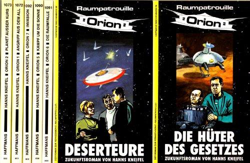 Raumpatrouille Orion - Alle 7 Bände (Die Hüter des Gesetzes, Deserteure, Die Raumfalle, Der Kampf um die Sonne, Invasion, Angriff aus dem All, Planet ausser Kurs)