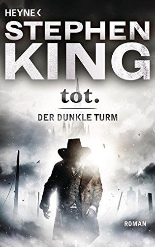 Buchseite und Rezensionen zu 'tot.: Der dunkle Turm 3' von Stephen King