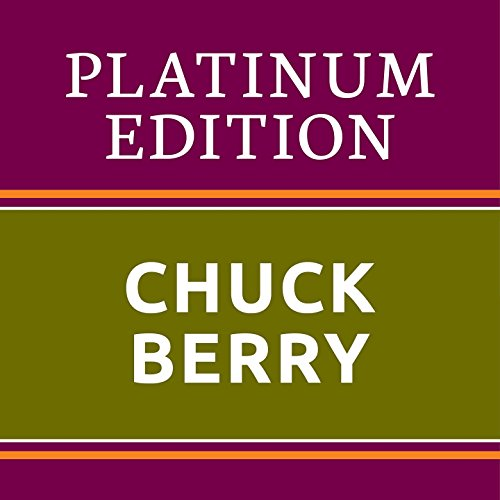 Chuck Berry - Platinum Edition...