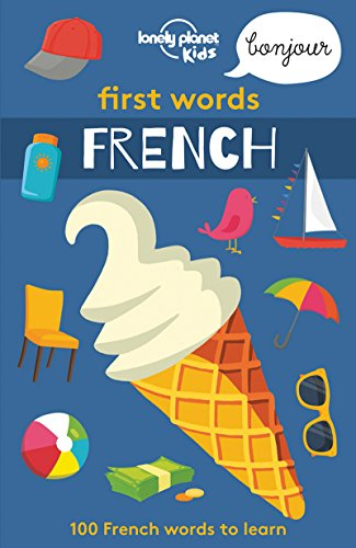 First Words - French (Lonely Planet Kids) por AA. VV.