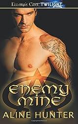 Enemy Mine by Aline Hunter (2013-02-26)