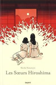 "Afficher ""Les soeurs Hiroshima"""