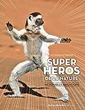 Super héros de la nature