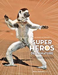 Super héros de la nature par Feterman