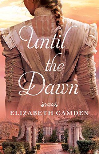 Until the Dawn (English Edition) von [Camden, Elizabeth]