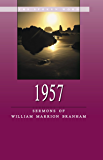 1957 - Sermons of William Marrion Branham - (English Edition)