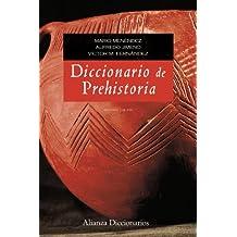 Diccionario de prehistoria (Alianza Diccionarios (Ad))