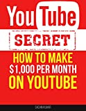 #8: Making Money with YouTube Video Marketing Grow Your Business: Secrets How To Make $1,000+ Per Month On YouTube : Start Making Passive Income