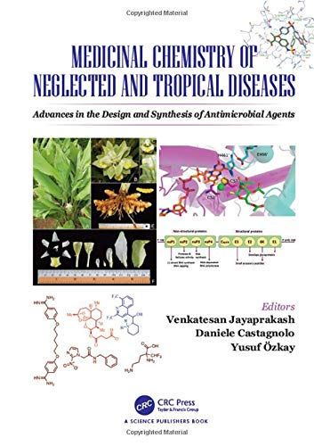 Medicinal Chemistry of Neglected and Tropical Diseases: Advances in the Design and Synthesis of Antimicrobial Agents