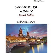 Servlet & JSP: A Tutorial, Second Edition by Budi Kurniawan (2015-10-07)