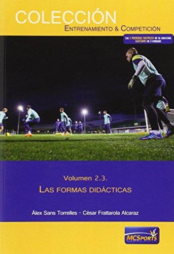Portada del libro Las áreas del entrenamiento, tomo 3: Las formas didácticas (Entrenamiento Y Competicion)