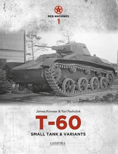 Red Machines 1: T-60 Small Tank & Variants por James Kinnear