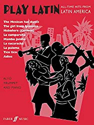 Play Latin: (Trumpet and Piano) (Trumpet Piano) (Faber Edition: Play Latin)