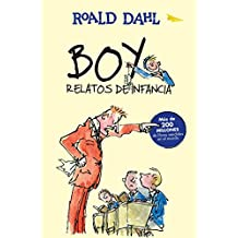 Boy. Relatos de Infancia / Boy. Tales of Childhood (Alfaguara Clasicos)