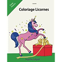 Licorne: Coloriage Licornes: Le petit livre de coloriage, Licornes, Livre de coloriage pour enfants et adulte, Le Monde Magique de Noël, coloriage anti stress