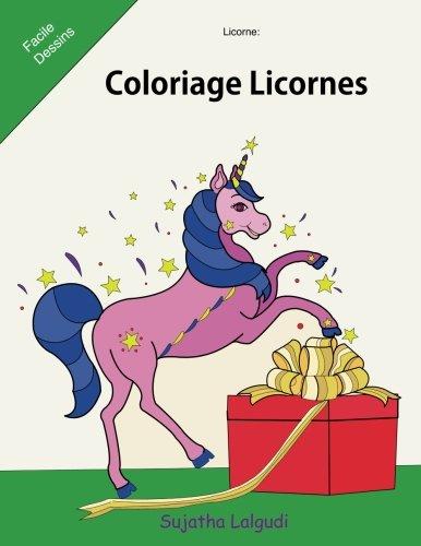 Licorne: Coloriage Licornes: Le petit livre de coloriage, Licornes, Livre de coloriage pour enfants et adulte, Le Monde Magique de Nol, coloriage anti stress