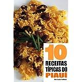 10 Receitas Típicas do Piauí (Portuguese Edition)