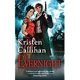 Evernight (Darkest London) by Kristen Callihan (2014-08-26)