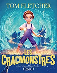 Les Cracmonstres par Tom Fletcher