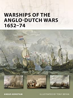 Warships Of The Anglo-dutch Wars 1652–74 (new Vanguard Book 183) por Peter Bull epub