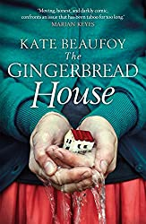 The Gingerbread House: An incredibly honest, humbling and touching tale of one family's struggle with dementia