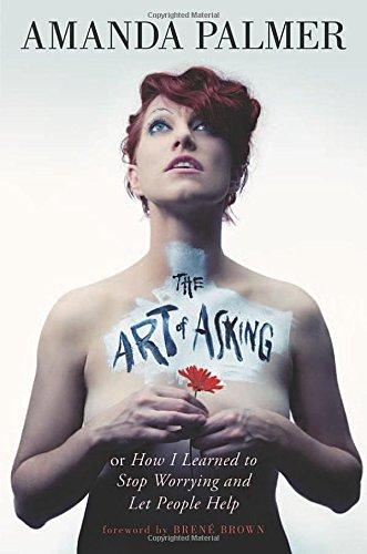 The Art of Asking por Amanda Palmer