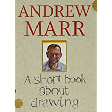 A Short Book About Drawing