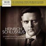 Heinrich Schlusnus - Ein Bariton Als Superstar