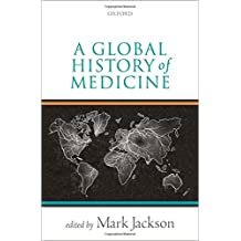 A Global History of Medicine