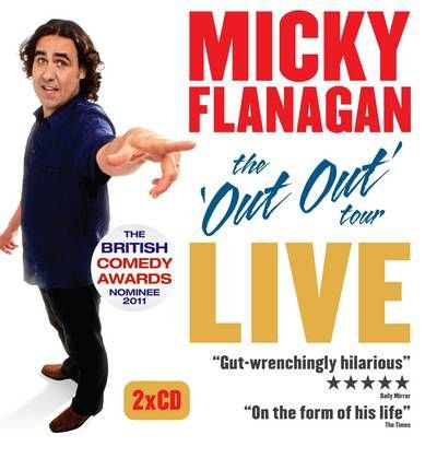 [(Micky Flanagan Live: The Out Out Tour)] [Author: Micky Flanagan] published on (March, 2012)