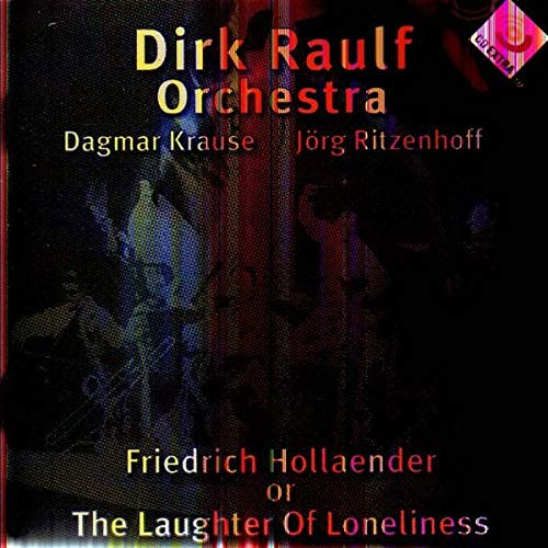 Preisvergleich Produktbild Friedrich Hollaender or The Laughter of Loneliness