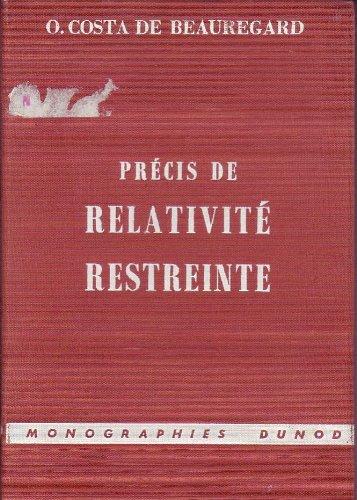 Precis de Relativite Restreinte par Costa de Beauregard