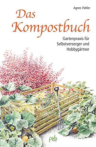 das-kompostbuch-gartenpraxis-fur-selbstversorger-und-hobbygartner