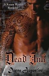 Dead Ink: A Karma World Romance by Donna Augustine (2015-06-07)