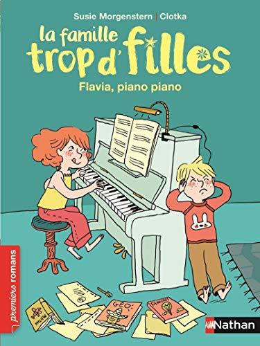 La famille trop d'filles, Flavia, piano piano - Roman Vie quotidienne - De 7 à 11 ans