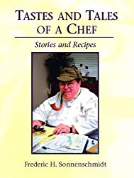 Tastes and Tales of a Chef: Stories and Recipes