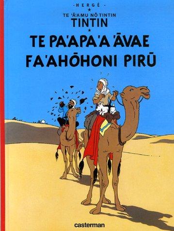 Te 'a' amu no Tintin : Te pa'apa 'a 'avae fa'ahohoni piru (Le crabe aux pinces d'or) : Edition en langue polynésienne