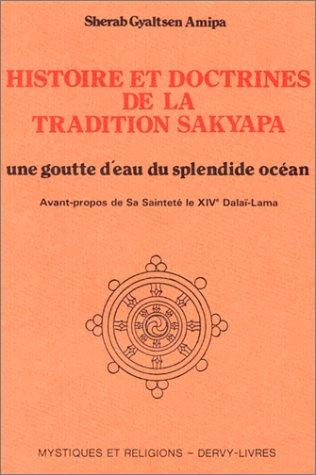 Histoire et doctrines de la tradition sakyapa